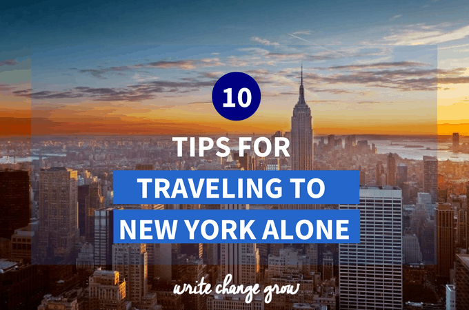 10 Tips for Traveling to New York City by Yourself