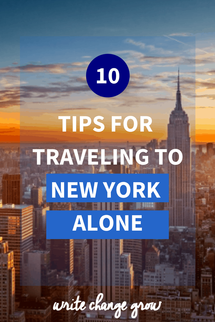 No one to travel with? No problem. You can travel to New York alone. Ready my 10 tips for traveling to New York Alone.