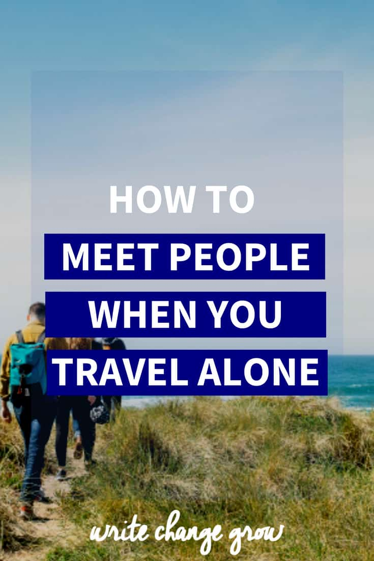 Traveling alone? No problem, here's how to meet people when you travel alone.