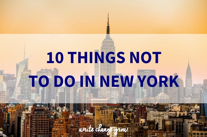 10 Things Not To Do in New York