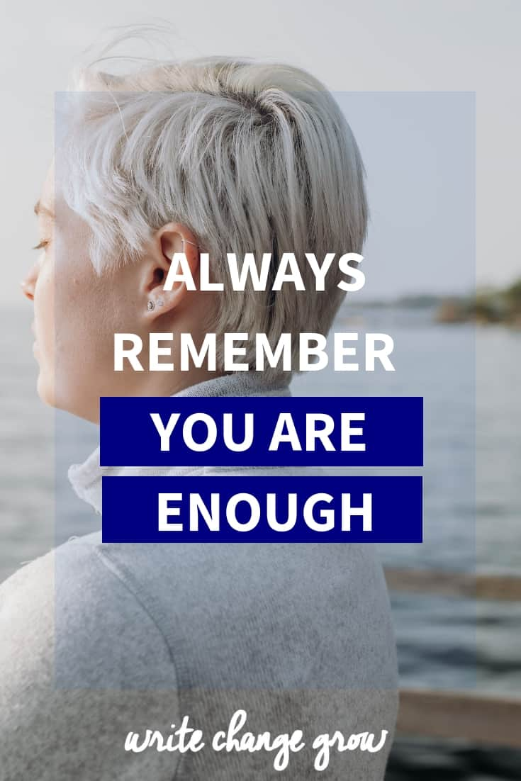 Always Remember - You Are Enough