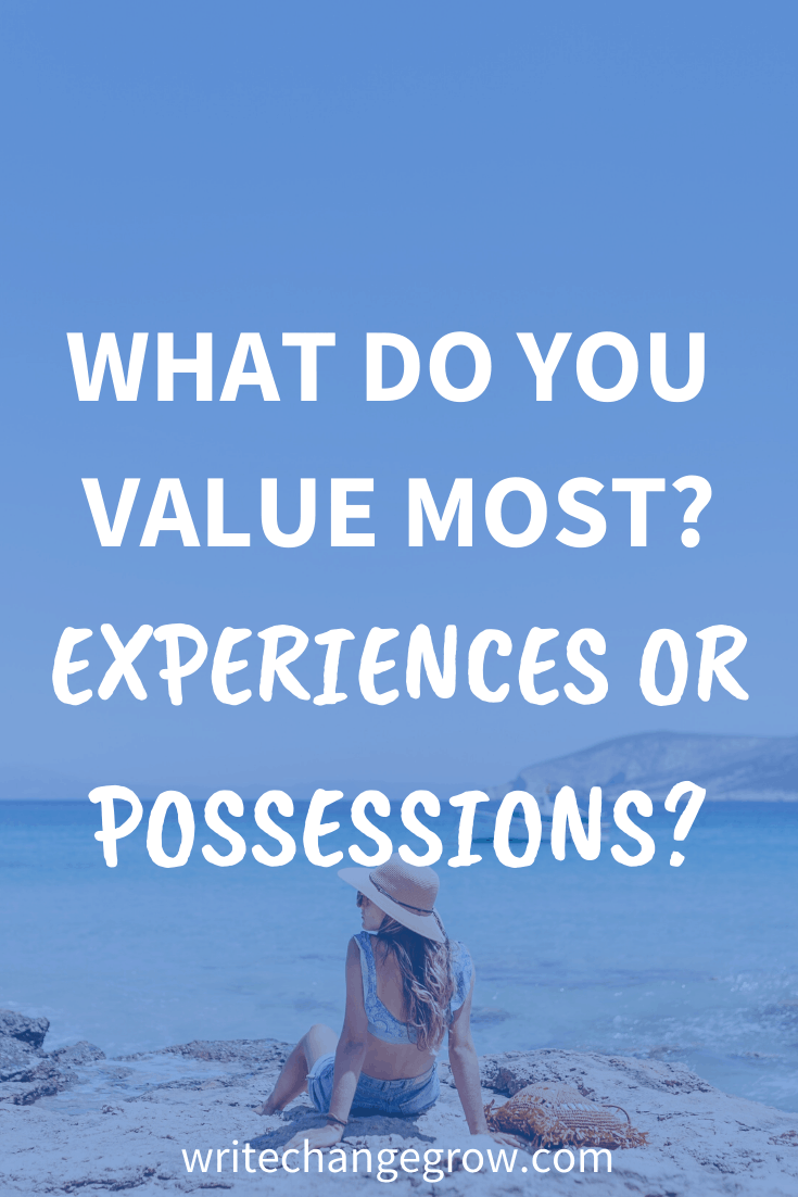 What Do You Value Most - Experiences or Possessions?