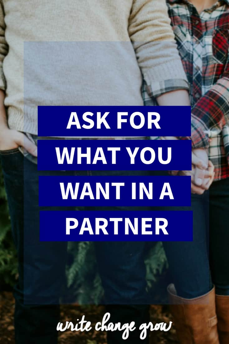 Why you should ask for what you want in a partner.