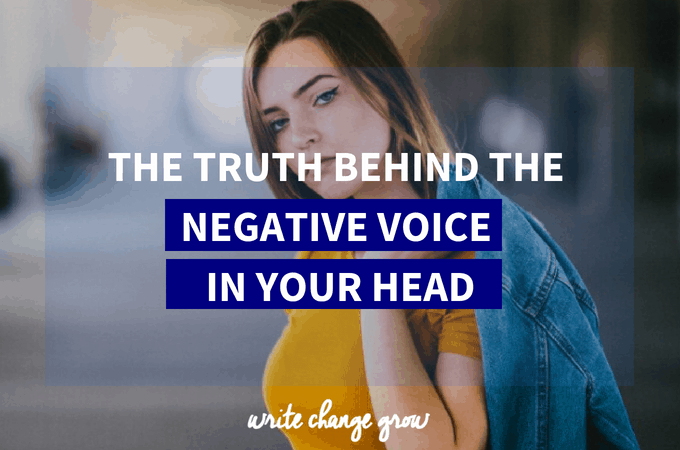 The Truth behind the Negative Voice in Your Head