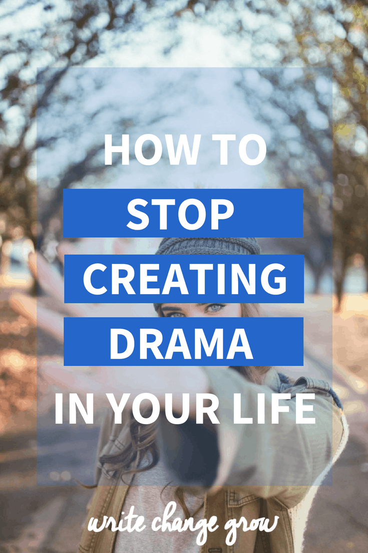 Too much drama in your life? A little too much drama queen for your liking? Read how to stop creating drama in your life now.