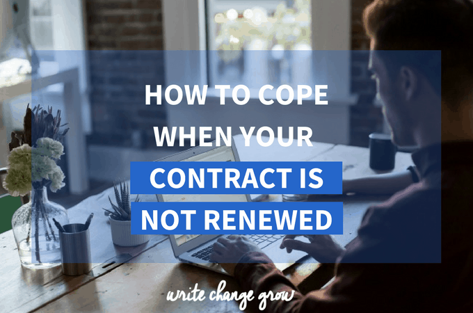 How to Cope When Your Contract Is Not Renewed
