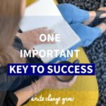 Do you have this one important key to success? Read the post to find out.