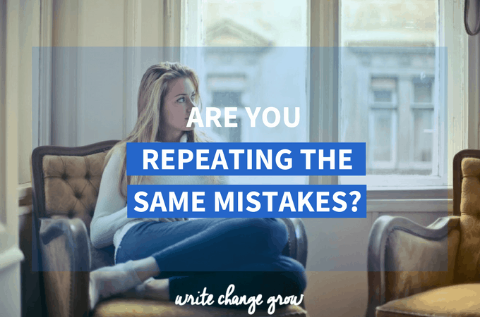 Are You Repeating the Same Mistakes?