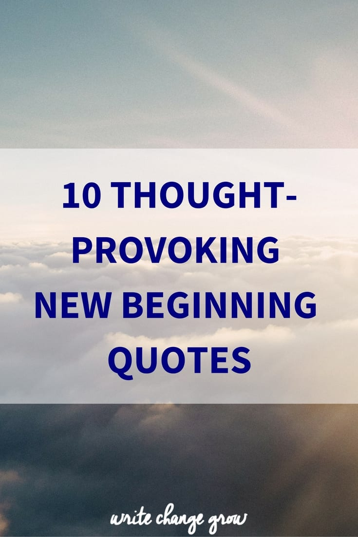 10 thought provoking new year new beginnings quotes