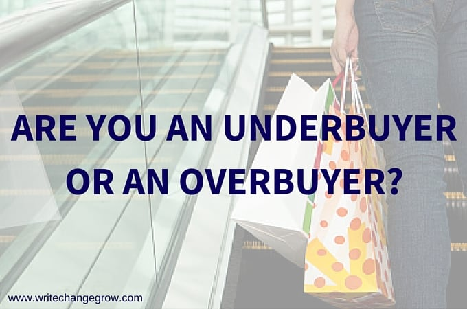 Are You an Underbuyer or an Overbuyer?