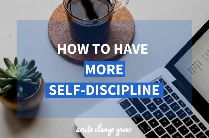 How to Have More Self-Discipline