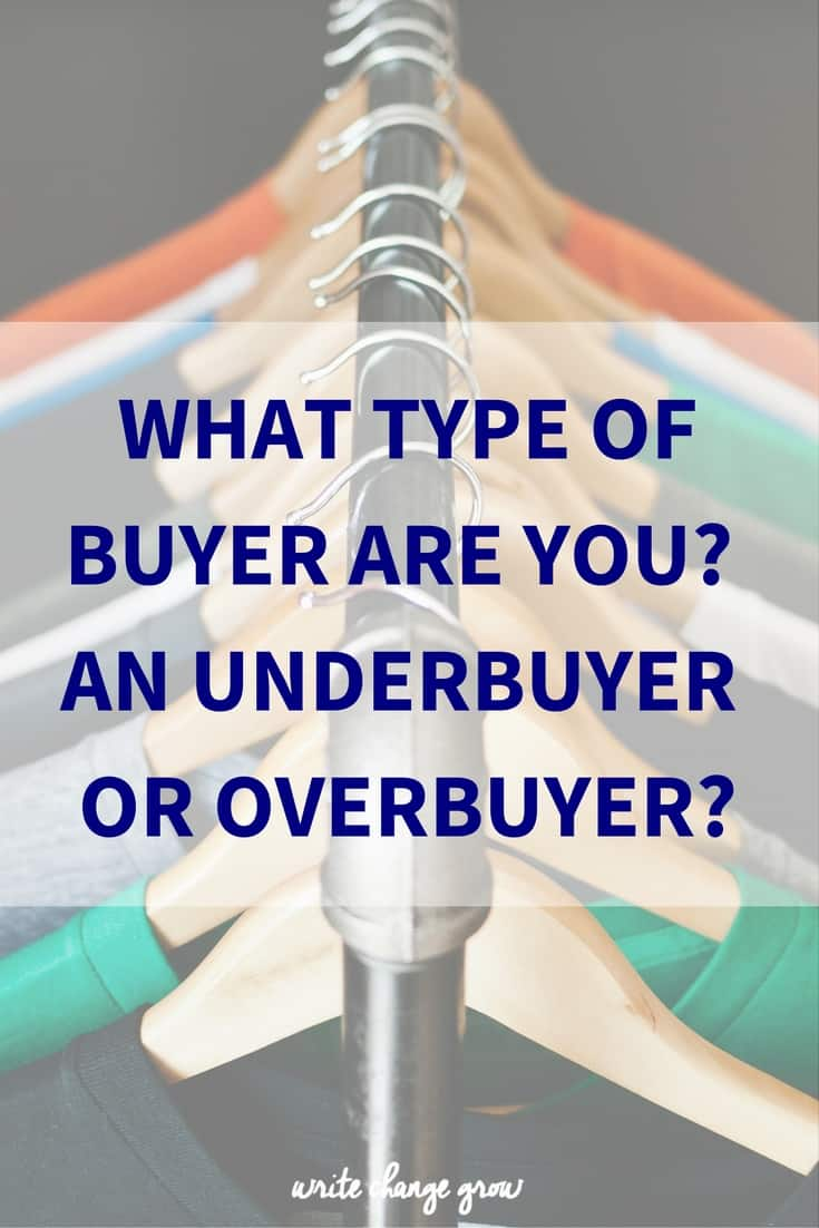 What Type of Buyer Are You? An Underbuyer or Overbuyer?