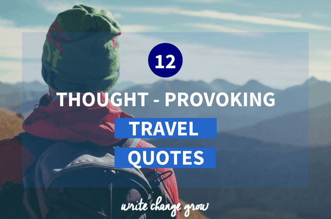 12 Thought-Provoking Travel Quotes