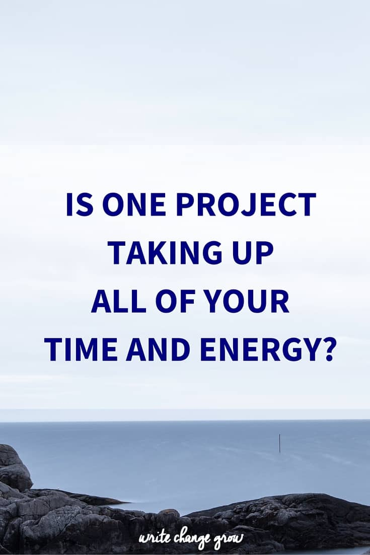 Is One Project Taking Up all of your Time and Energy?