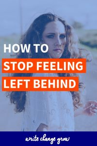 Stop feeling left behind