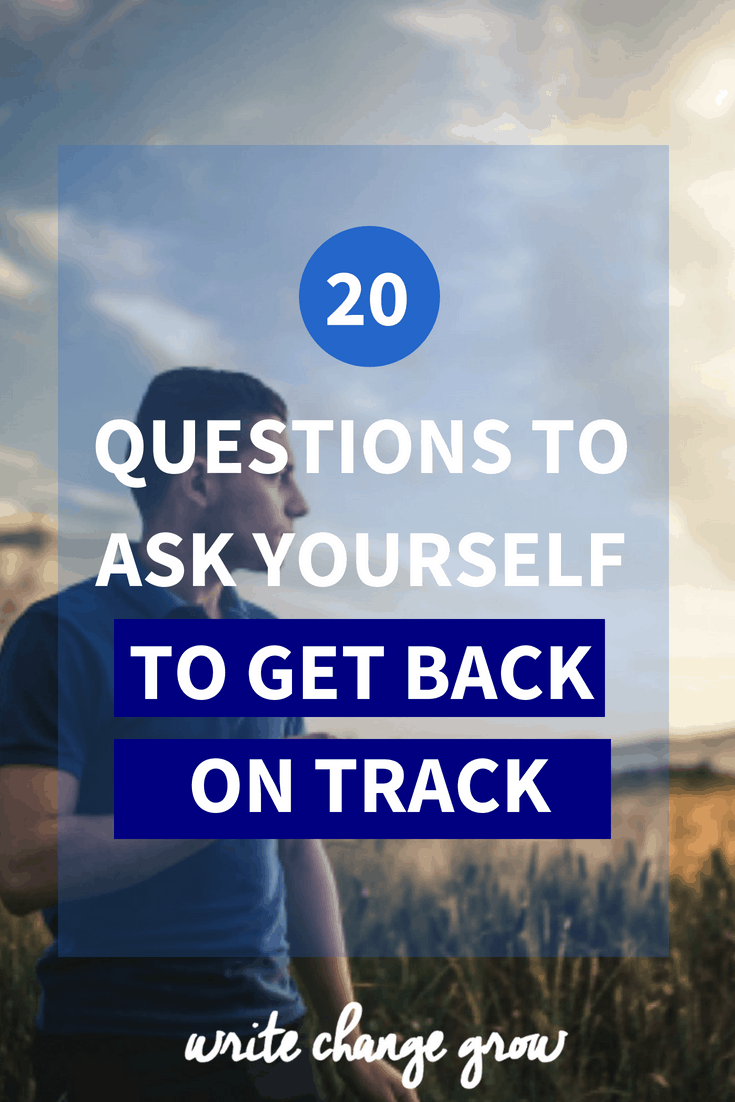 Feeling a bit lost? Need to get yourself back on track. Read 20 Questions to Ask Yourself to Get Back on Track.