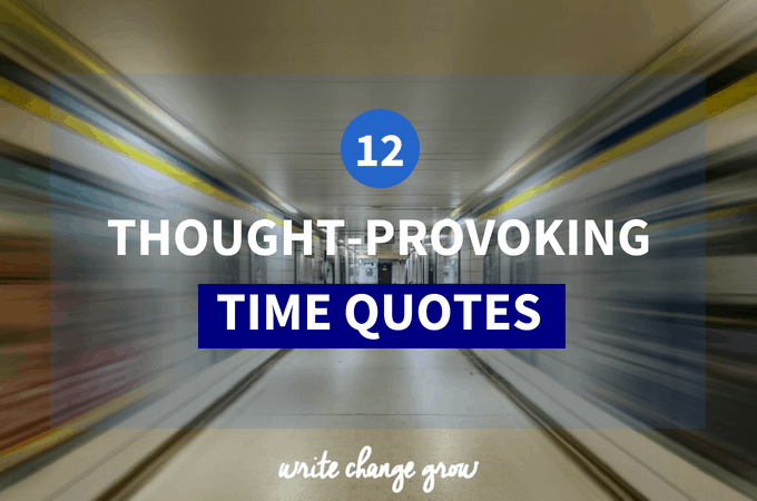 12 Thought-Provoking Time Quotes