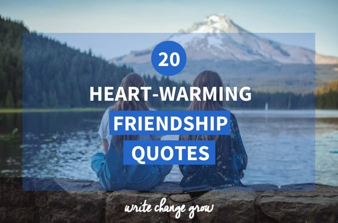 20 Heart-Warming Friendship Quotes