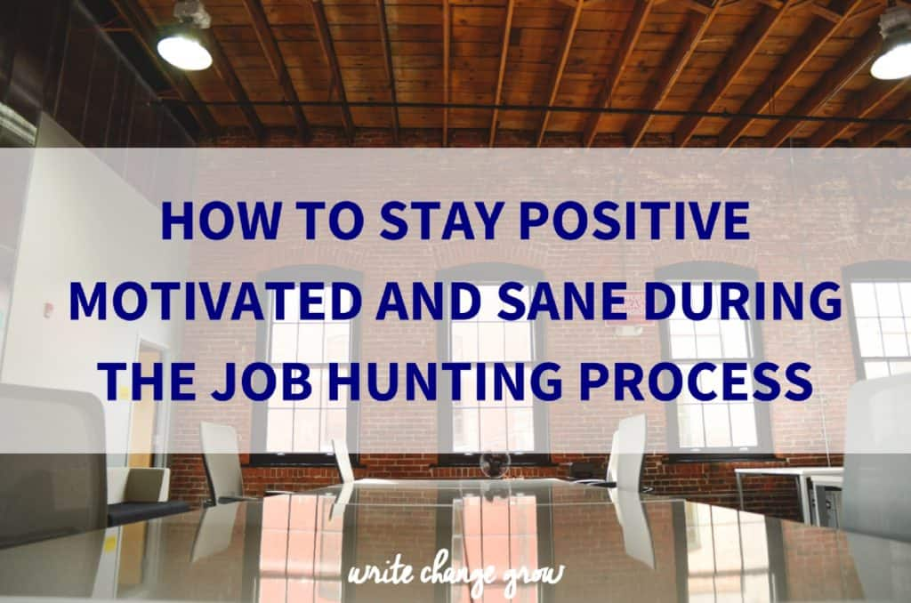 how to stay positive while job hunting