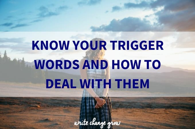 How to know deal with your trigger words so that people can't easily push your buttons.