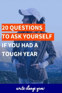 Had a tough year? Read 20 questions to ask yourself if you had a tough year.