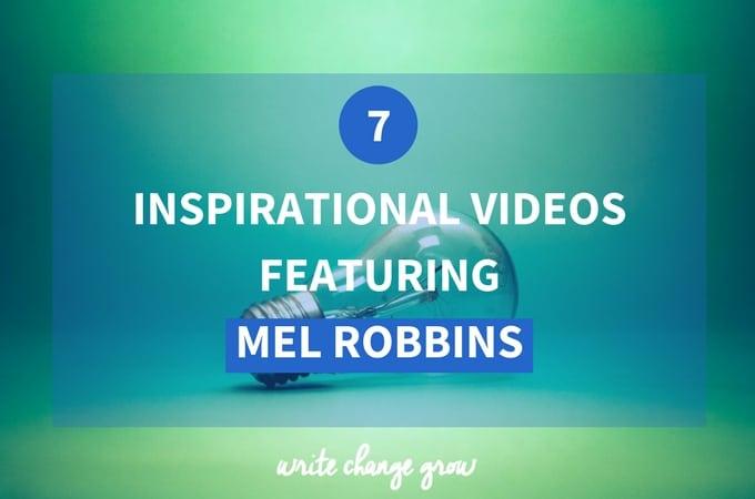 7 Inspirational Videos Featuring Mel Robbins