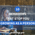 10 Behaviors That Stop You Growing as a Person