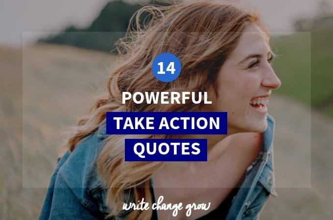 14 Powerful Take Action Quotes