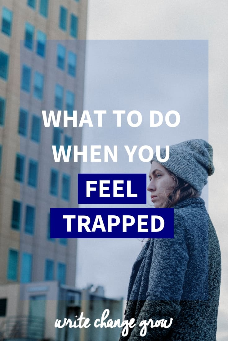 Feeling trapped? Read What to Do When You Feel Trapped