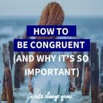 Without congruence in our lives we can feel at war with ourselves. Read how to be congruent in life and why it's so important.