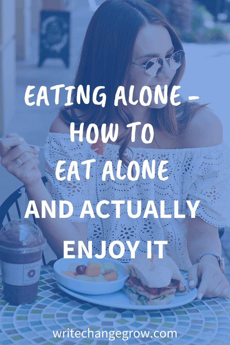 Eating Alone - How to Eat Alone and Actually Enjoy it