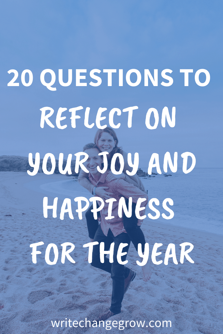 20 Questions to Reflect on Your Joy and Happiness for the Year