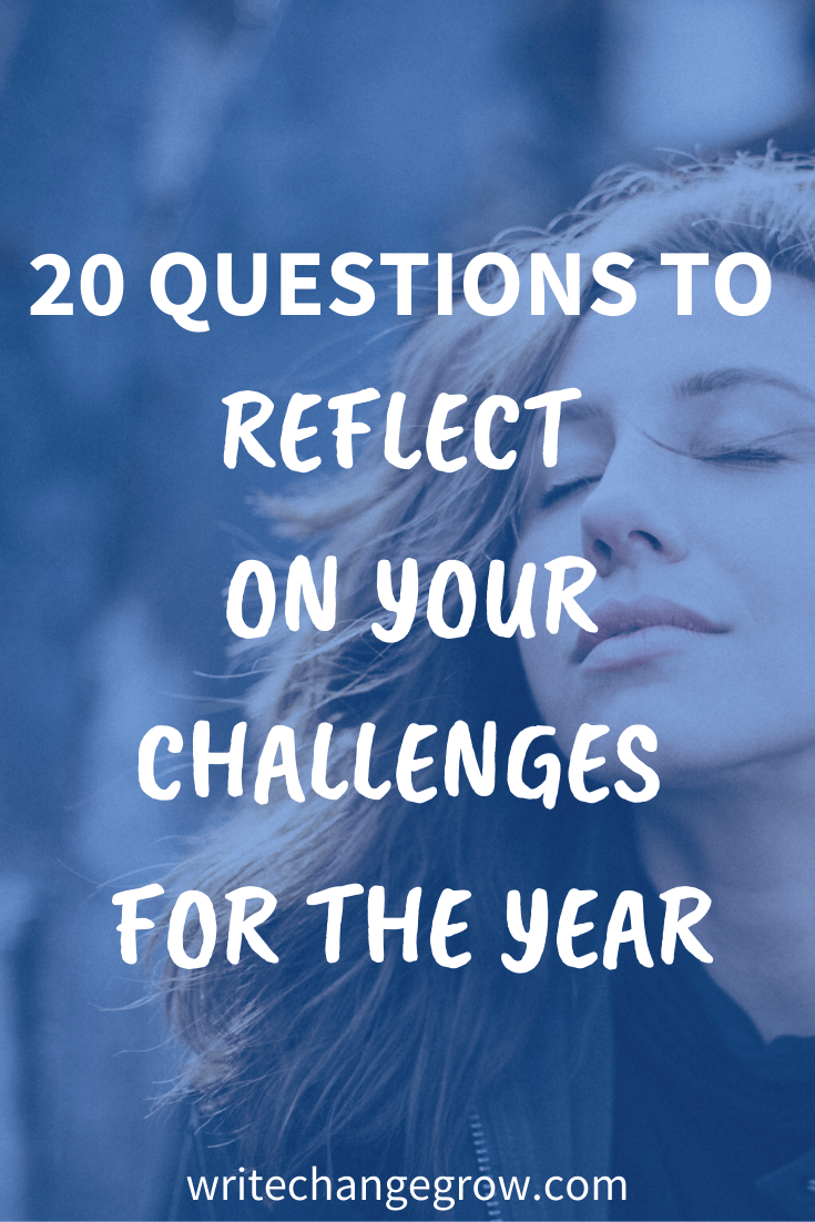 20 Questions to Reflect on Your Challenges