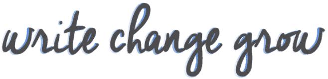Write Change Grow