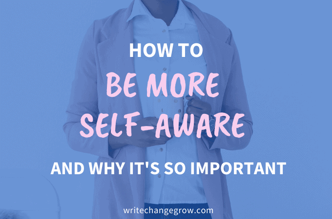 be more self-aware